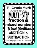 Multi-Step Fraction Word Problem Practice Packet, Adding + Subtracting