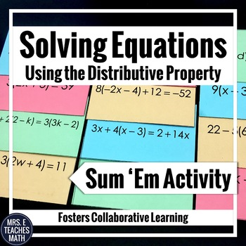 Linear Equations (using Distribution) Sum Em Activity