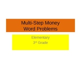 Multi Step Money Word Problems Power Point