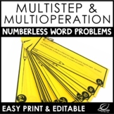 Multi-Step Multi-Operation Word Problems | Numberless Word