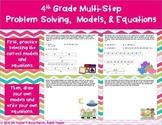 Multi-Step  Problem Solving,  Models, & Equations 4.5A