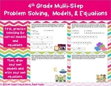 Multi-Step  Problem Solving,  Models, & Equations 4.5A