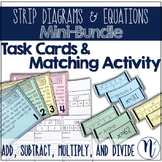 Problem Solving with Strip Diagrams: Matching Activity & T