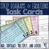 Multi-Step Problem Solving with Strip Diagrams Task Cards TEKS 4.5A