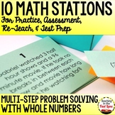 Multi-Step Problem Solving with Whole Numbers Stations