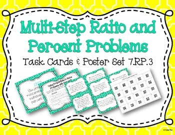 Multi-Step Ratio and Percent Problems Task Card and Poster Set 7.RP.3