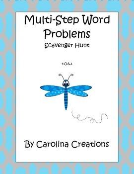 Multi Step Word Problem Scavenger Hunt 4.OA.A.3 Fourth Grade Common Core Math