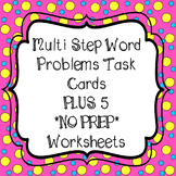 Multi Step Word Problem Task Cards & 5 *No Prep* Worksheets