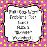 Multi Step Word Problem Task Cards & 5 *No Prep* Worksheets