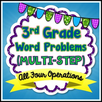 Multi-Step Word Problems - 3rd Grade