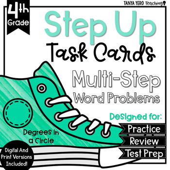 Multi-Step Problem Task Cards 4th Grade Degrees in a Circl