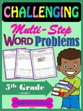 Challenging Word Problems - 5th Grade - Multi-Step - Common Core Aligned