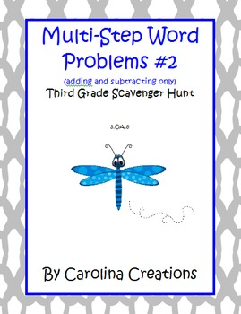Multi-Step Word Problems Add and Subtract Only - 3.OA.8 Third Grade Math