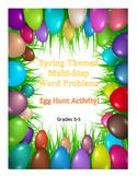 Multi-Step Word Problems - Egg Hunt Activity
