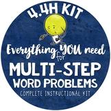 Multi-Step Word Problems & Interpreting Remainders  TEKS 4.4H