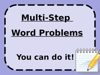 Multi-Step Word Problems Overview Powerpoint 4.OA.3