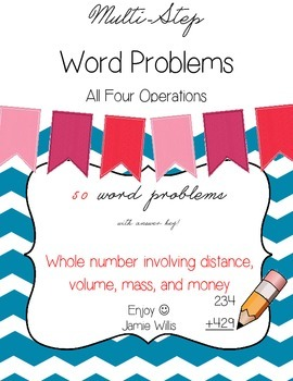 Multi-Step Word Problems Pack: Whole Number ALL FOUR OPERATIONS