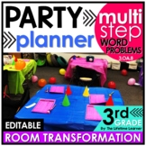 3rd Grade Multi-Step Word Problems  - Party Planner Classroom Transformation