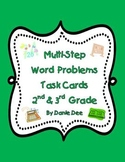 Multi-Step Word Problems Task Cards -32 Cards for 2nd and 3rd Grade