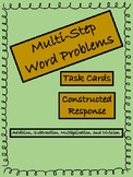 Multi Step Word Problems--Task Cards and Constructed Response