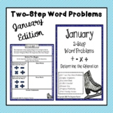 Two-Step Word Problems With Graphic Organizer (January)