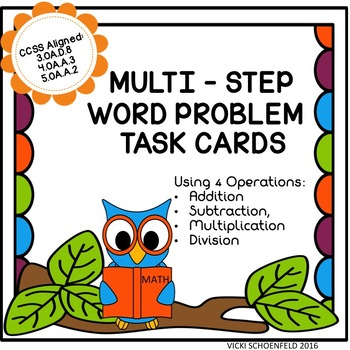 Multi- Step Word Problems Using 4 Operations