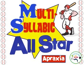 Multi Syllabic Baseball - apraxia