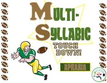 Multi-Syllabic Football ~ Apraxia