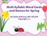 Multi-Syllabic Word Cards and Games for Spring!