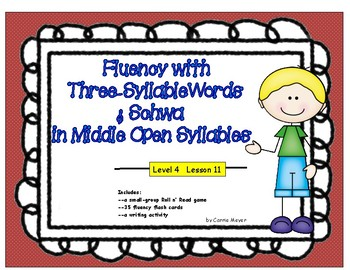 Multi-Syllabic Word Fluency:3 Syllables & Schwa in the Middle: Level 4 Lesson 11