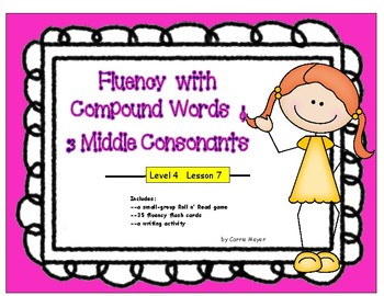 Multi-Syllabic Word Fluency: Compounds & 3 Middle Consonants: Level 4 Lesson 7