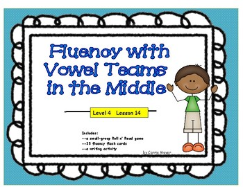 Multi-Syllabic Word Fluency: Vowel Teams in the Middle: Level 4 Lesson 14