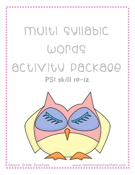 Multi Syllabic Words Activities Package PSI Skills 10-12