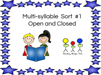 Multi-Syllable Sort # 1 Open and Closed