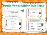 6 Syllable Types Task Cards double vowel syllable) Orton-G