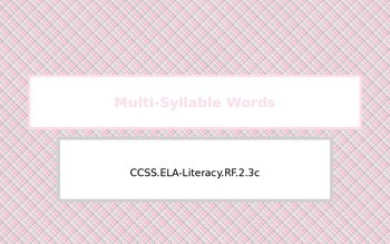 Multi-Syllable Words
