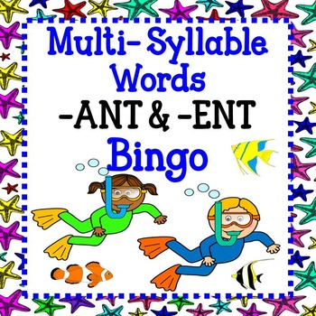 Multi-Syllable Words -ANT & -ENT Bingo
