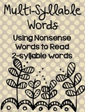 Multi-Syllable Words: Using Nonsense Words to Read 2-Syllable Words