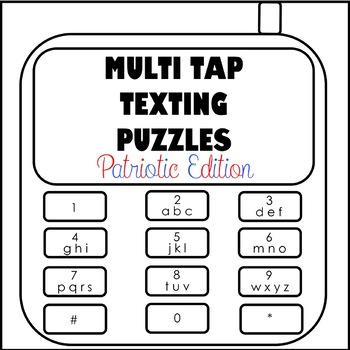Multi Tap Texting Puzzles American Patriotic Edition