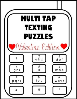 Multi Tap Texting Puzzles Valentine's Day  Edition