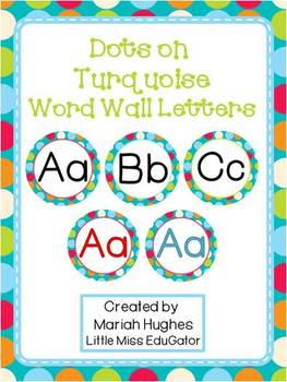 Word Wall Letters - Multi-Colored Polka Dots on Turquoise Theme