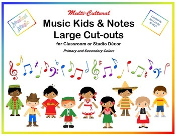 Multi-cultural Music Kids and Notes - Cut-outs for Classroom or Studio Decor