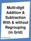 Multi-digit Addition & Subtraction With & without Regrouping (in Grids)