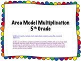 Multi-digit Multiplication  using place value, area models and alogorithm
