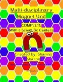 Multi-disciplinary Magnet Unit