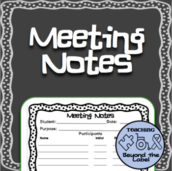 Multi-purpose Notes for parent, teacher, IEP meetings
