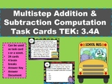3.4A Multi-step Addition & Subtraction Computation Task Ca