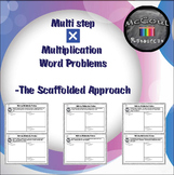 Multi step Multiplication Problems: The Scaffolded Approach