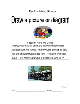 Multi-step Problem Solving Using the Strategy of: Draw a picture or diagram