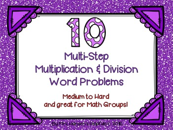 Multi-Step Word Problems  x ÷